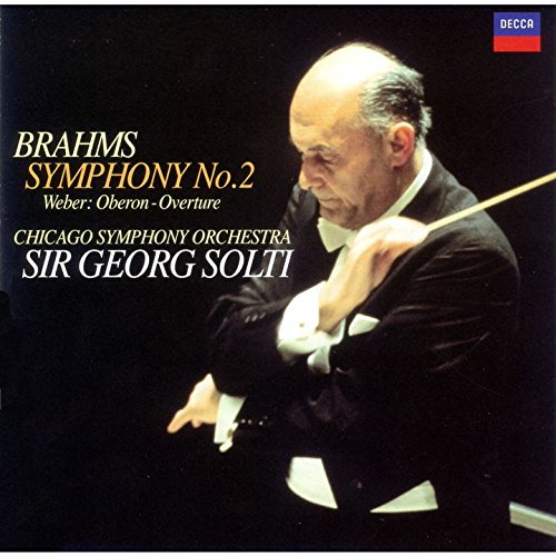 ゲオルグ・ショルティ(指揮) シカゴ交響楽団 / ブラームス:交響曲第2番 / ウェーバー:「オベロン」序曲