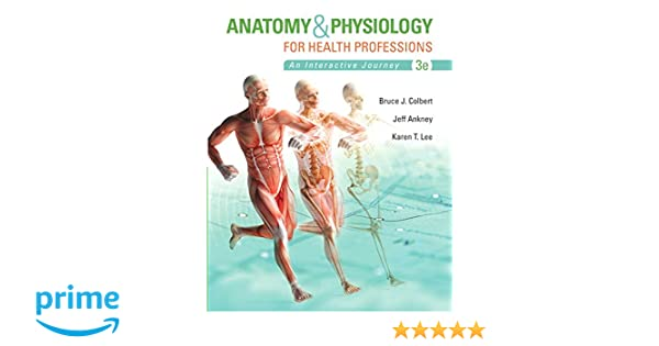 Anatomy physiology for health professions plus mylab health with pearson etext access card package 3rd edition myhealthprofessionslab series 9780134162287 medicine health science books amazon fandeluxe Images