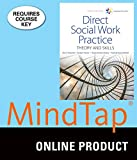 MindTap Social Work for Hepworth/Rooney/Rooney/Strom-Gottfried's Empowerment Series: Direct Social Work Practice: Theory and Skills, 10th Edition