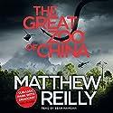 The Great Zoo Of China Hörbuch von Matthew Reilly Gesprochen von: Sean Mangan