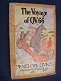 The Voyage of QV 66, Penelope Lively, 0525421203
