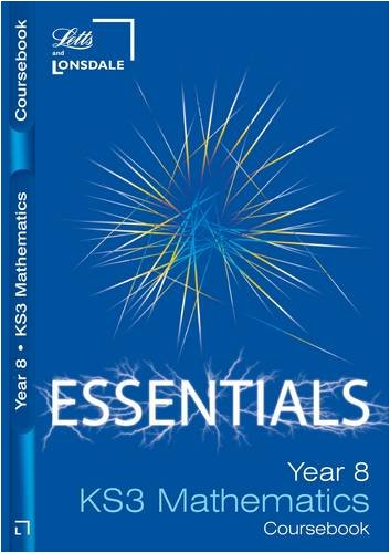 Year 8 Maths: Course Book (Lonsdale Key Stage 3 Essentials)