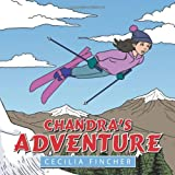 Chandra's Adventure, Cecilia Fincher, 1477201378