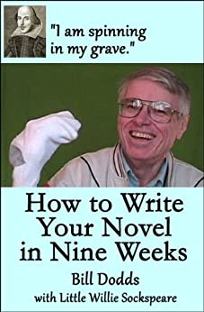 How to Write Your Novel in Nine Weeks by [Dodds, Bill, Sockspeare, Willie]