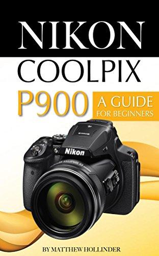 amazon com nikon coolpix p900 a guide for beginners ebook matthew rh amazon com Nikon Coolpix Waterproof Camera Nikon Coolpix Waterproof Camera
