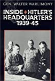 img - for Inside Hitler's Headquarters, 1939-45 by Walter Warlimont (1994-06-01) book / textbook / text book