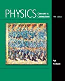 img - for By Art Hobson - Physics: Concepts and Connections: 5th (fifth) Edition book / textbook / text book