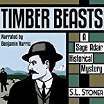 Timber Beasts: A Sage Adair Historical Mystery of the Pacific Northwest | S. L. Stoner