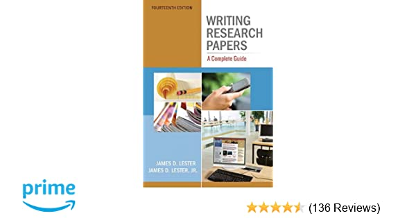 amazon com writing research papers a complete guide 14th edition rh amazon com writing research papers a complete guide james d lester pdf Help Writing a Research Paper
