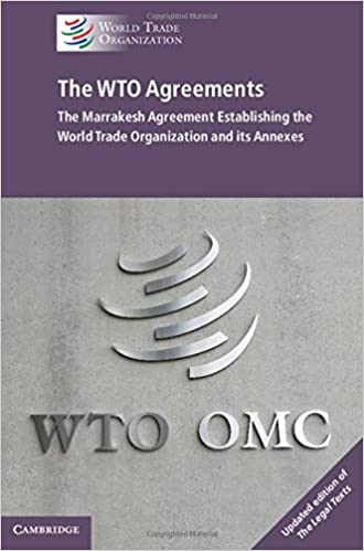 Buy The WTO Agreements Marrakesh Agreement Establishing World Trade Organization And Its Annexes Book Online At Low Prices In India
