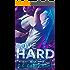 Love Dies Hard Three - Book 3 (Billionaire Romance Series) (Hard To Love)