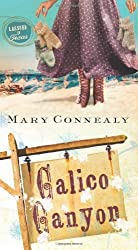 CALICO CANYON (LASSOED IN TEXAS) by Connealy, Mary (2013) Mass Market Paperback