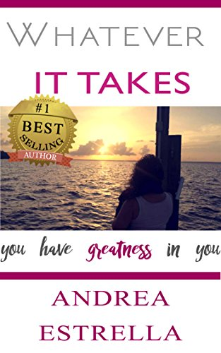Whatever It Takes: You Have Greatness in You