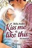 Kiss Me Like This (Die Morrisons 1) (German Edition)