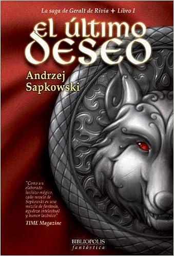 El último deseo (Bibliópolis Fantástica): Amazon.es: Andrzej ...
