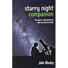starry night companion : Your guide to understanding the night sky using Starry Night