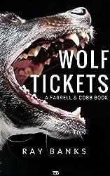 Wolf Tickets (Farrell & Cobb Book 1)