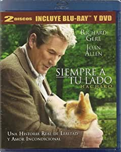 Siempre a tu lado (Hachi: A Dog's Tale) (Original title: Hachiko) (Two-Disc Blu-ray/DVD Combo) [Blu-ray] [*Ntsc/region 1 & 4 Dvd. Import-Latin America] - Latin America Edition