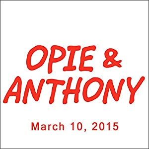 Opie & Anthony, Doug Benson, Esther Ku, and Cedric the Entertainer, March 10, 2015 Radio/TV Program