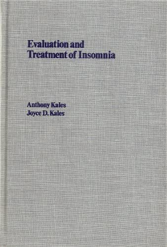 Evaluation and Treatment of Insomnia (Oxford Medicine Publications)