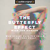 #4: The Butterfly Effect with Jon Ronson