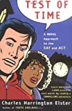 img - for Test of Time: A Novel Approach to the SAT and ACT (Harvest Original) book / textbook / text book