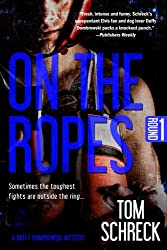 On the Ropes (A Duffy Dombrowski Mystery Book 1)