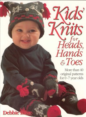 kids-knits-for-heads-hands-and-toes-more-than-40-original-patterns-for-0-7-years-olds