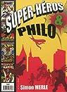 Super-Héros et Philo par Merle