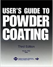 User's Guide to Powder Coating