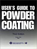 User's Guide to Powder Coating, , 0872634442