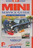 Step-by-Step Service Guide to the Mini and Mini Cooper : All Models to 1995 Including Mini Cooper, Chilton Automotive Editorial Staff and Porter, Lindsay, 1899238018