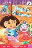 Dora's Sleepover, Lara Rice Bergen, 1416915087