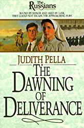 The Dawning of Deliverance: Book 5 (Russians)