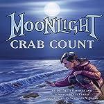 Moonlight Crab Count | Dr. Neeti Bathala,Jennifer Keats Curtis