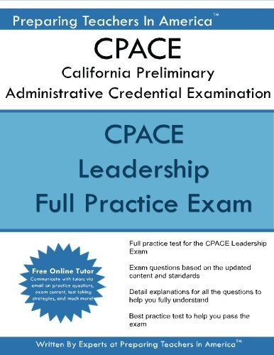 CPACE California Preliminary Administrative Credential Examination: CPACE Exam Study Guide