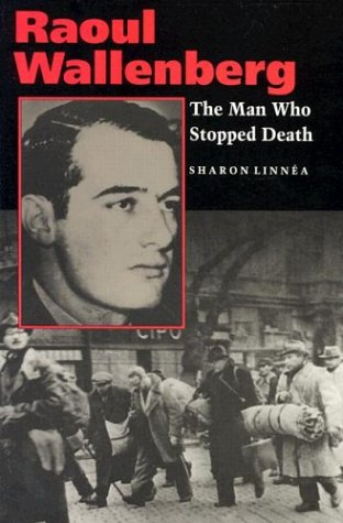 raoul-wallenberg-the-man-who-stopped-death