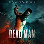 Dead Man: Black Magic Outlaw, Book 1 | Domino Finn
