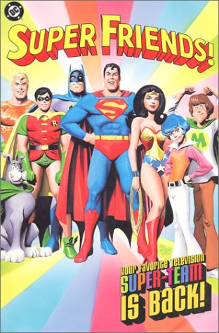Download Super Friends!: Your Favorite Television Super-Team is Back! pdf epub