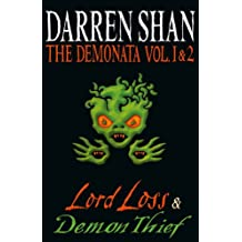Volumes 1 and 2 - Lord Loss/Demon Thief (The Demonata) (The Demonata Collections)
