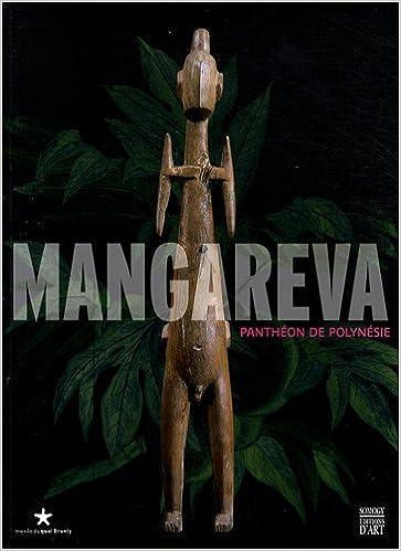 Télécharger en ligne Mangareva : Panthéon de Polynésie pdf
