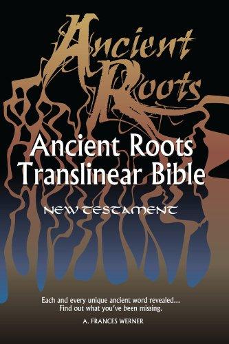 Aramaic New Testament: English text (Ancient Roots Translinear Bible Book - Aramaic New English Testament
