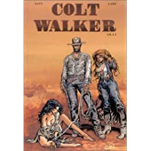 COLT WALKER T02 : GILA 2