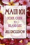 Maui 101