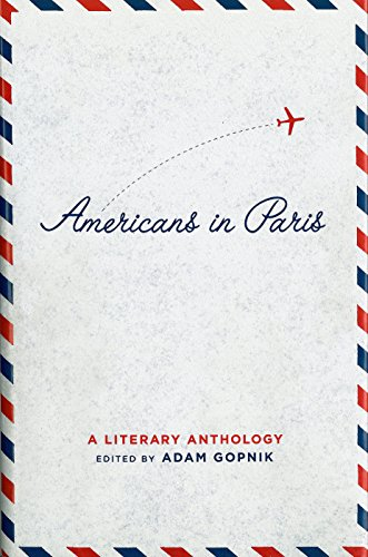 Americans in Paris: A Literary Anthology: A Library of America Special Publication by Brand: Library of America