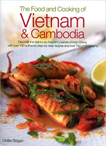 Amazon the food and cooking of vietnam cambodia amazon the food and cooking of vietnam cambodia 9780754815778 ghillie basan books forumfinder Choice Image