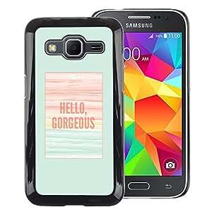 Red-Dwarf Colour Printing Hello Gorgeous Teal Poster Summer - cáscara Funda Case Caso de plástico para Samsung Galaxy Core Prime SM-G360