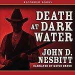 Death at Dark Water | John Nesbitt