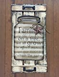 Mason Canning Jar Shutter FAMILIES are like branches on a tree we all grow roots remain the same SIGN Distressed Wood Rustic Country Kitchen Decor Family