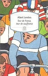 Tour de France, tour de souffrance